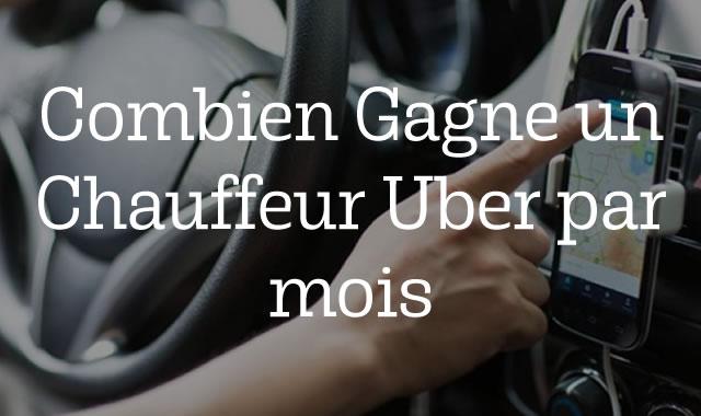 Combien Gagne un Chauffeur Uber par mois